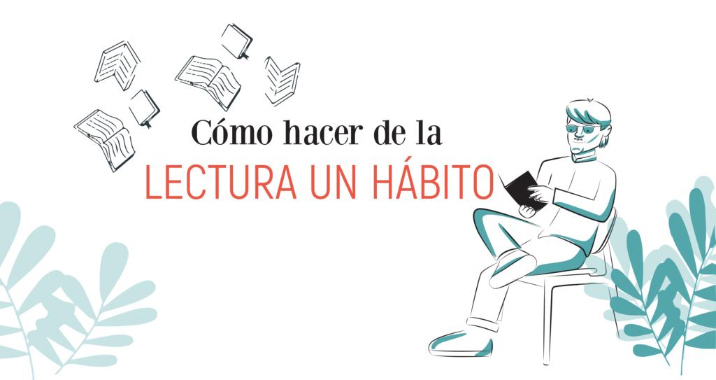 Hacer el hábito una lectura